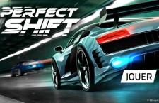 Le jeu Perfect Shift désormais disponible sur iOS et Android